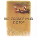 Rio Grande Mud lyrics