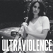 Ultraviolence lyrics